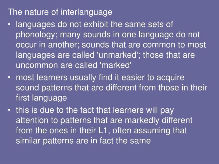 The nature of interlanguage