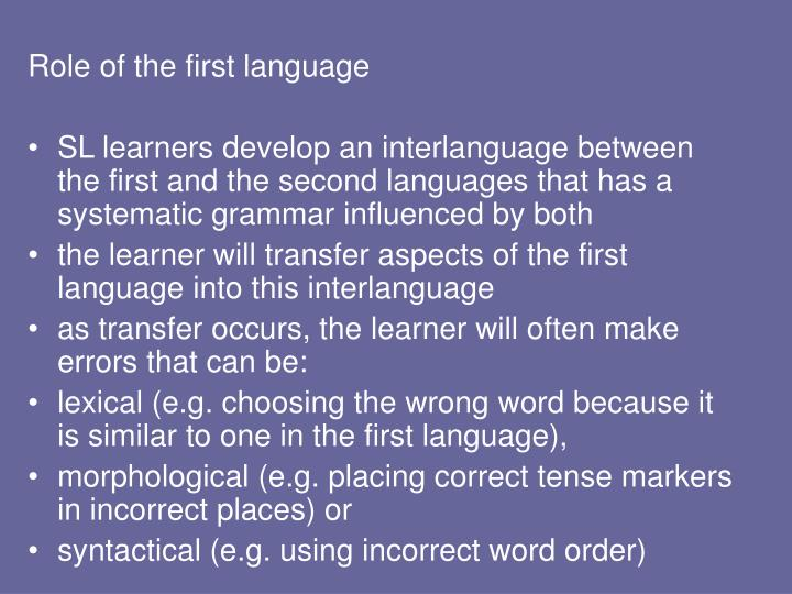 Role of the first language