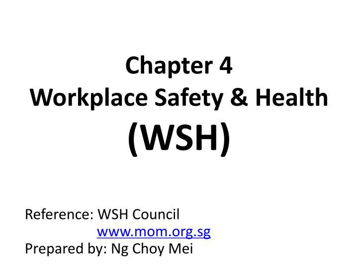 chapter 4 workplace safety health wsh n.