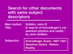 search for other documents with same subject descriptors