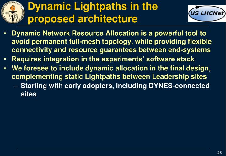 Dynamic Lightpaths in the proposed architecture