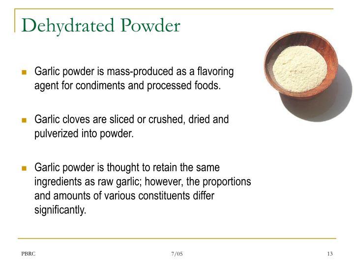Dehydrated Powder