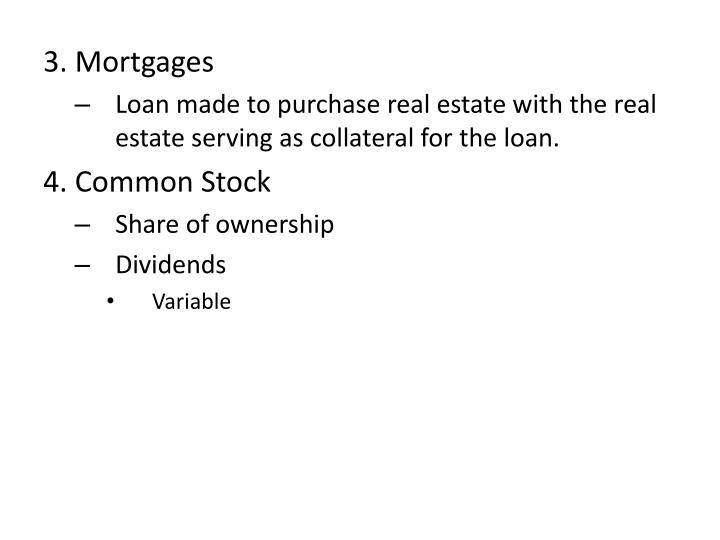 3. Mortgages