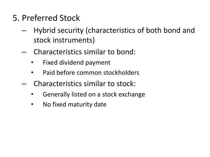 5. Preferred Stock