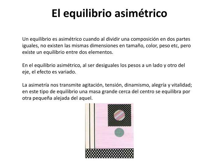 El equilibrio asimétrico