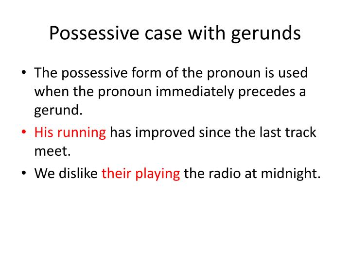 Possessive case with gerunds