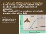 5 adjusting metabolic heat production