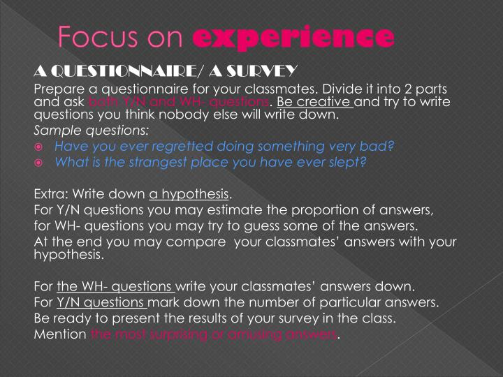 Focus on experience