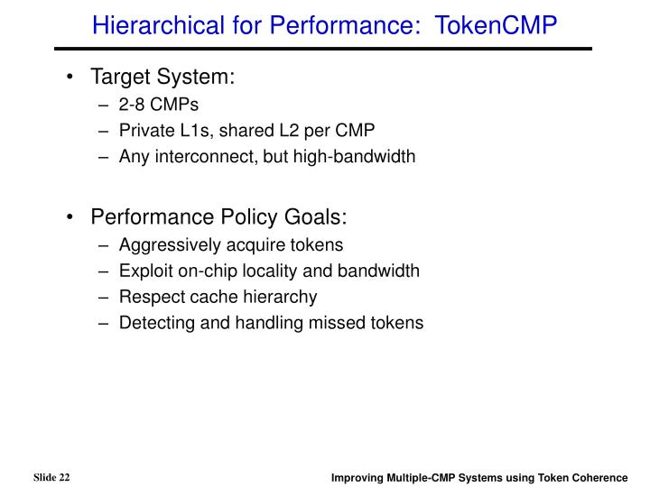 Hierarchical for Performance:  TokenCMP
