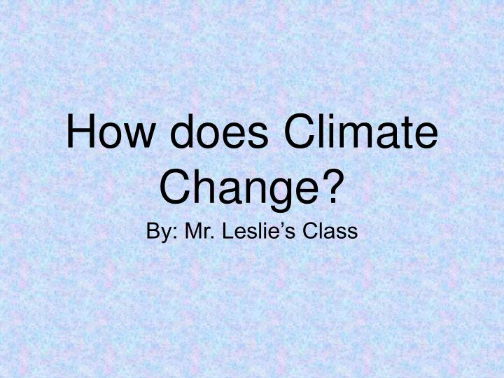 how does climate change n.