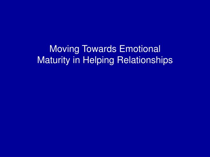 Emotional maturity in a relationship