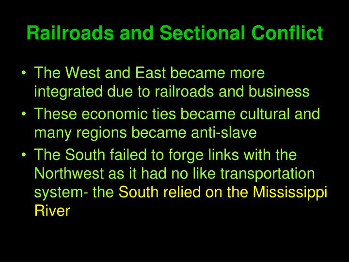Railroads and Sectional Conflict