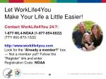 let worklife4you make your life a little easier