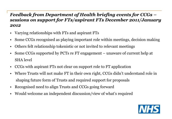 Feedback from Department of Health briefing events for CCGs – sessions on support for FTs/aspirant FTs December 2011/January 2012