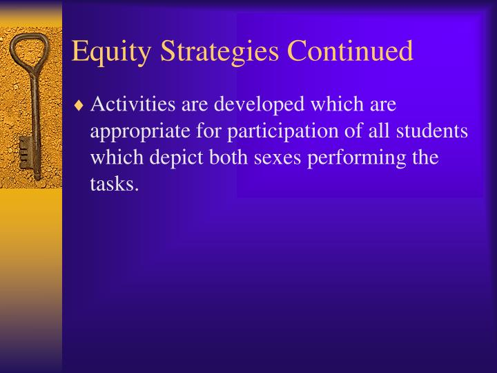 Equity Strategies Continued