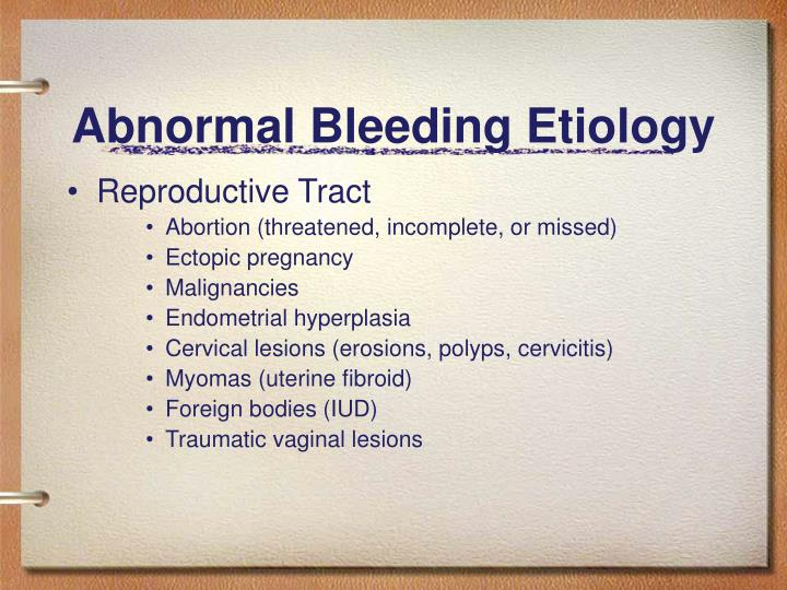 Abnormal Bleeding Etiology