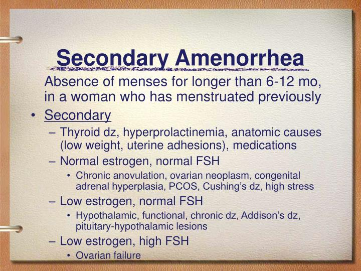 Secondary Amenorrhea