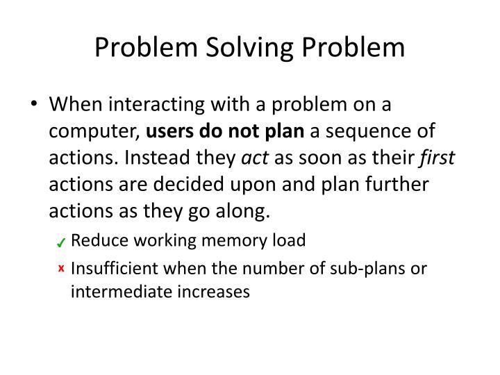 Problem Solving Problem