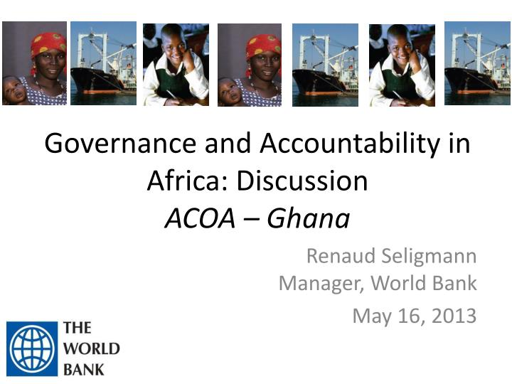 Governance and accountability in africa discussion acoa ghana