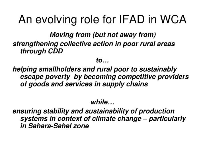 An evolving role for IFAD in WCA