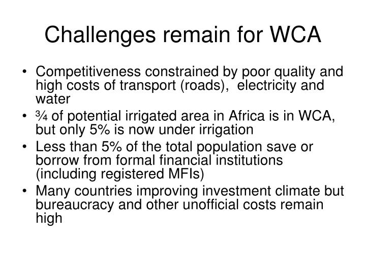 Challenges remain for WCA