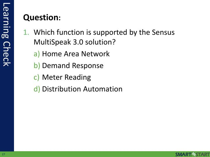 Which function is supported by the Sensus MultiSpeak 3.0 solution?
