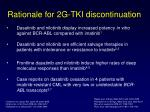 rationale for 2g tki discontinuation