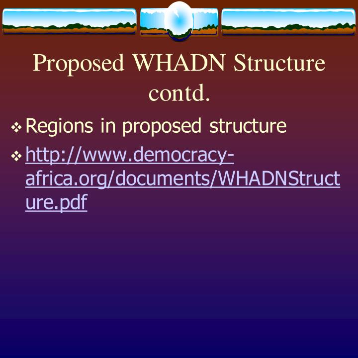 Proposed WHADN Structure contd.
