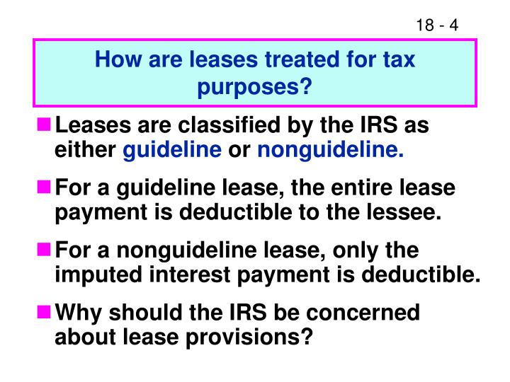 How are leases treated for tax purposes?