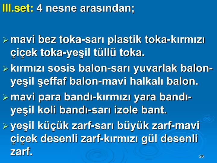 III.set: