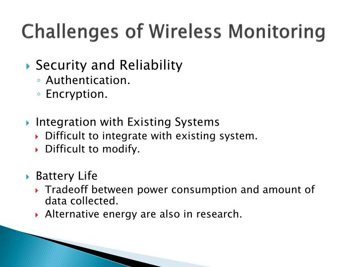 Challenges of Wireless Monitoring