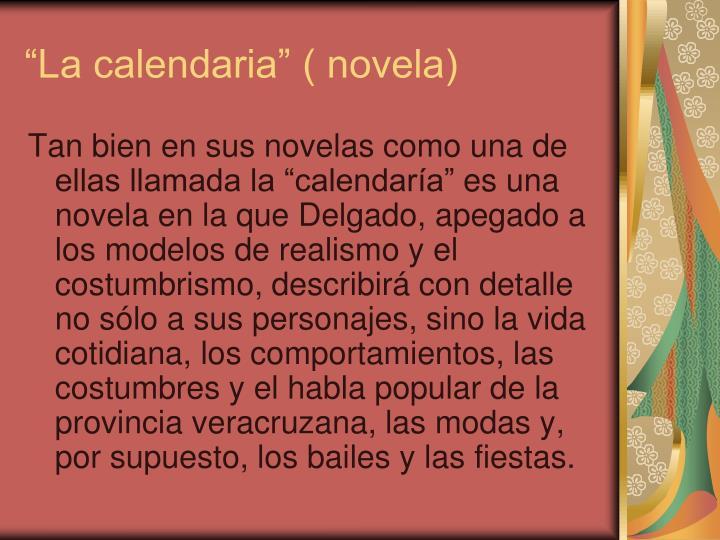 """""""La calendaria"""" ( novela)"""