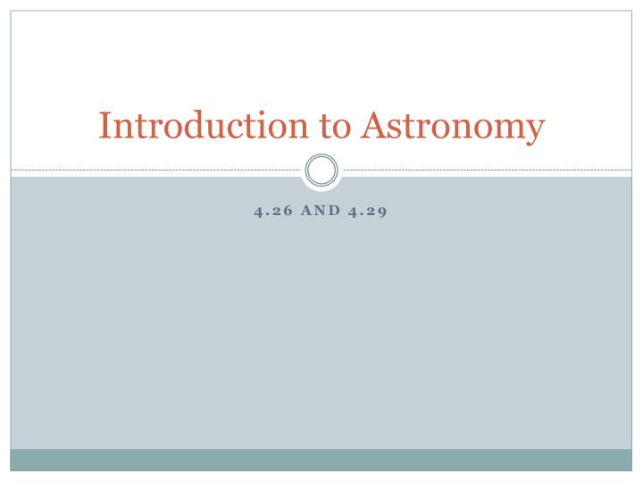 introduction to astronomy n.