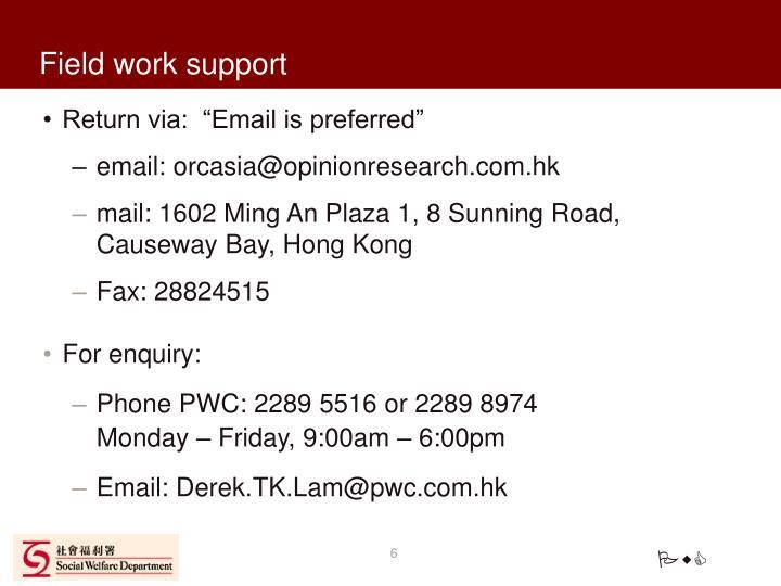 Field work support