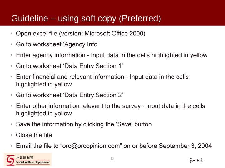Guideline – using soft copy (Preferred)