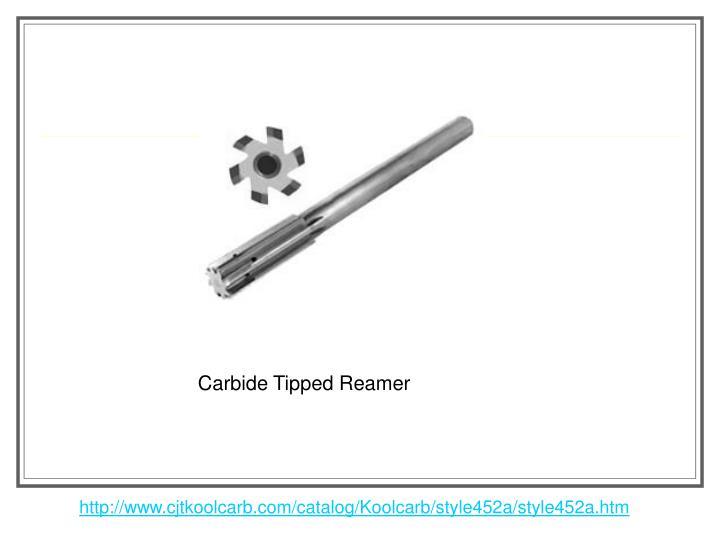Carbide Tipped Reamer