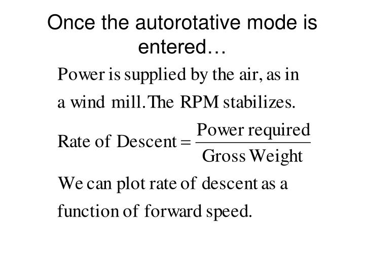 Once the autorotative mode is entered…