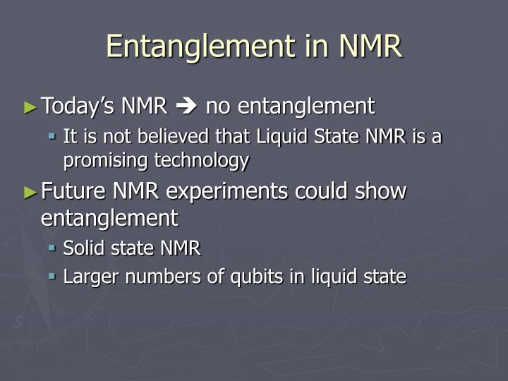 Entanglement in NMR
