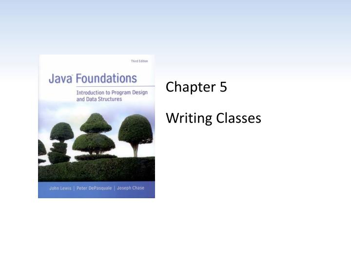 chapter 5 writing classes n.
