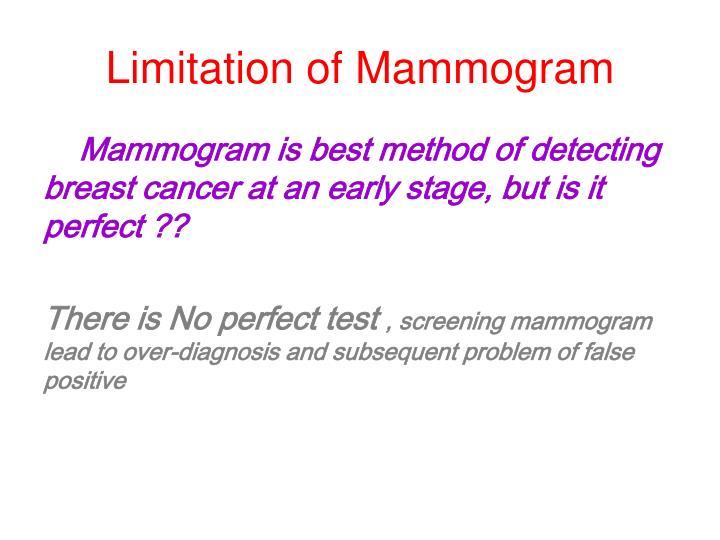 Limitation of Mammogram