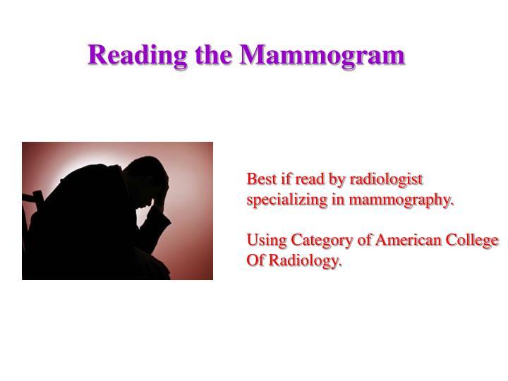 Reading the Mammogram