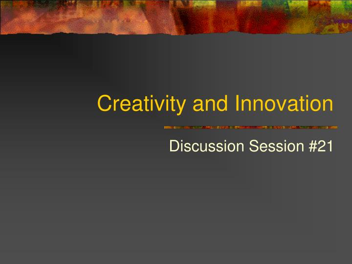 creativity and innovation n.