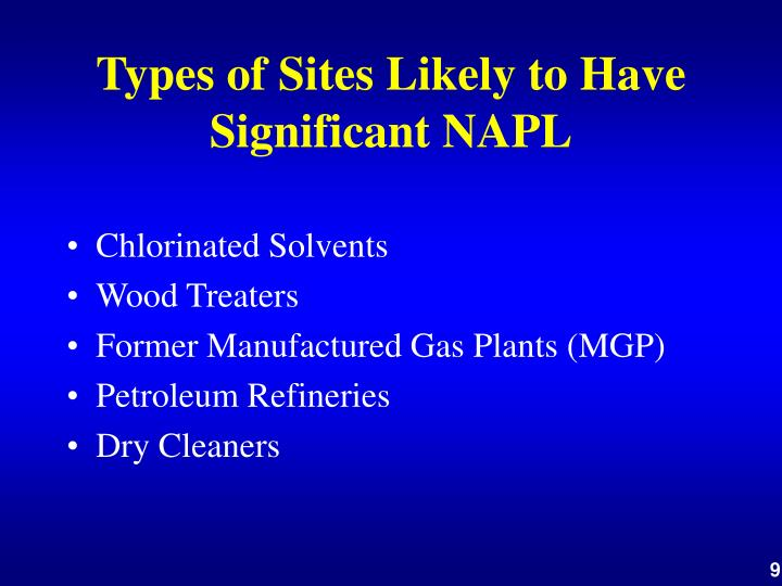 Types of Sites Likely to Have Significant NAPL