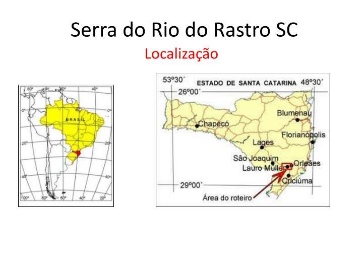 Serra do Rio do Rastro SC