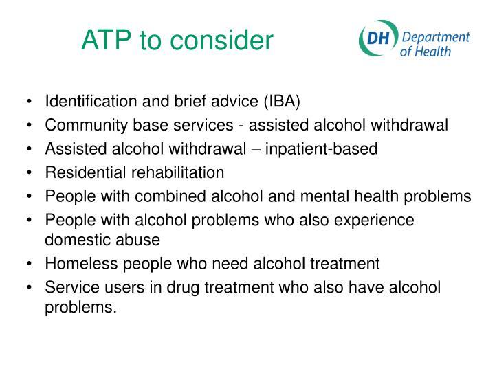 ATP to consider