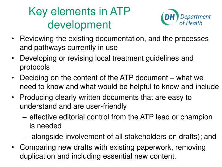 Key elements in ATP development