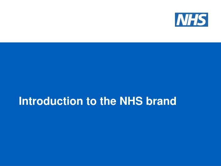 Introduction to the NHS brand