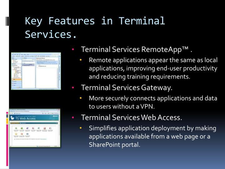 Terminal Services RemoteApp™ .