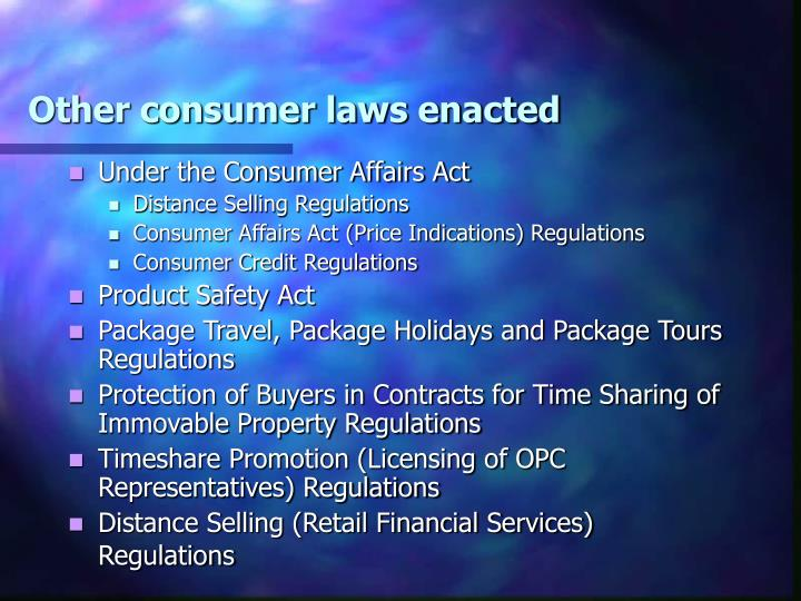 Other consumer laws enacted
