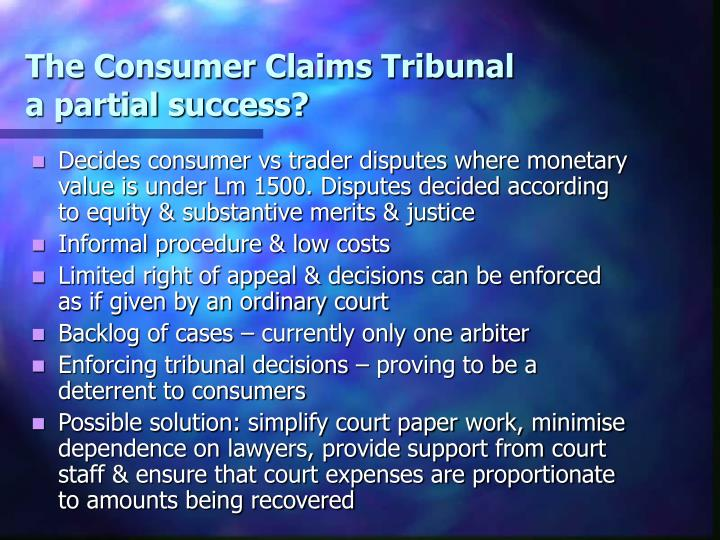 The Consumer Claims Tribunal